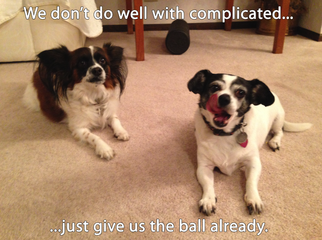 Uncomplicated Dogs