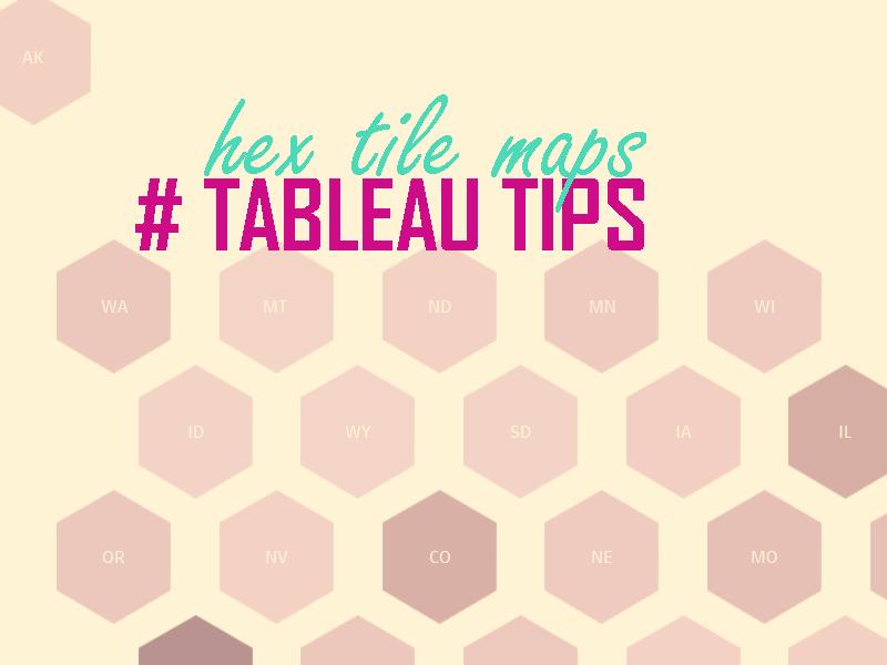 hex tile map in Tableau